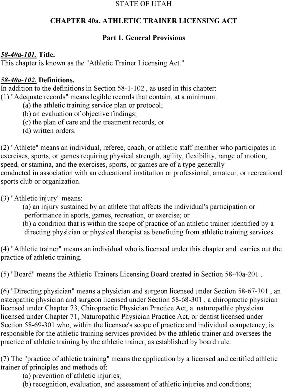 State Of Utah Chapter 40a Athletic Trainer Licensing Act Part 1
