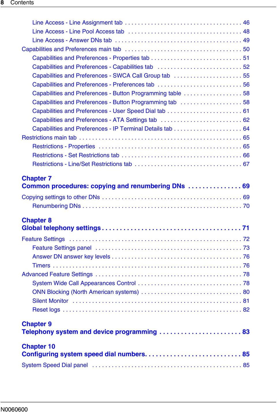 ........................... 51 Capabilities and Preferences - Capabilities tab.......................... 52 Capabilities and Preferences - SWCA Call Group tab.