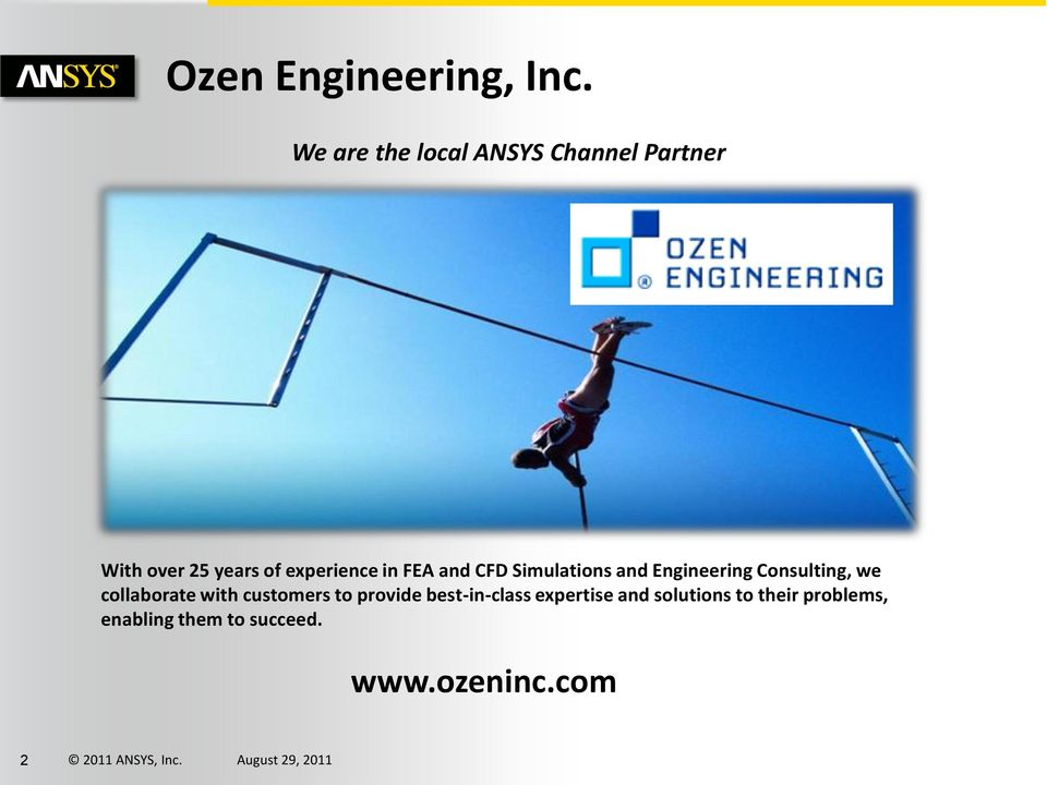 in FEA and CFD Simulations and Engineering Consulting, we collaborate