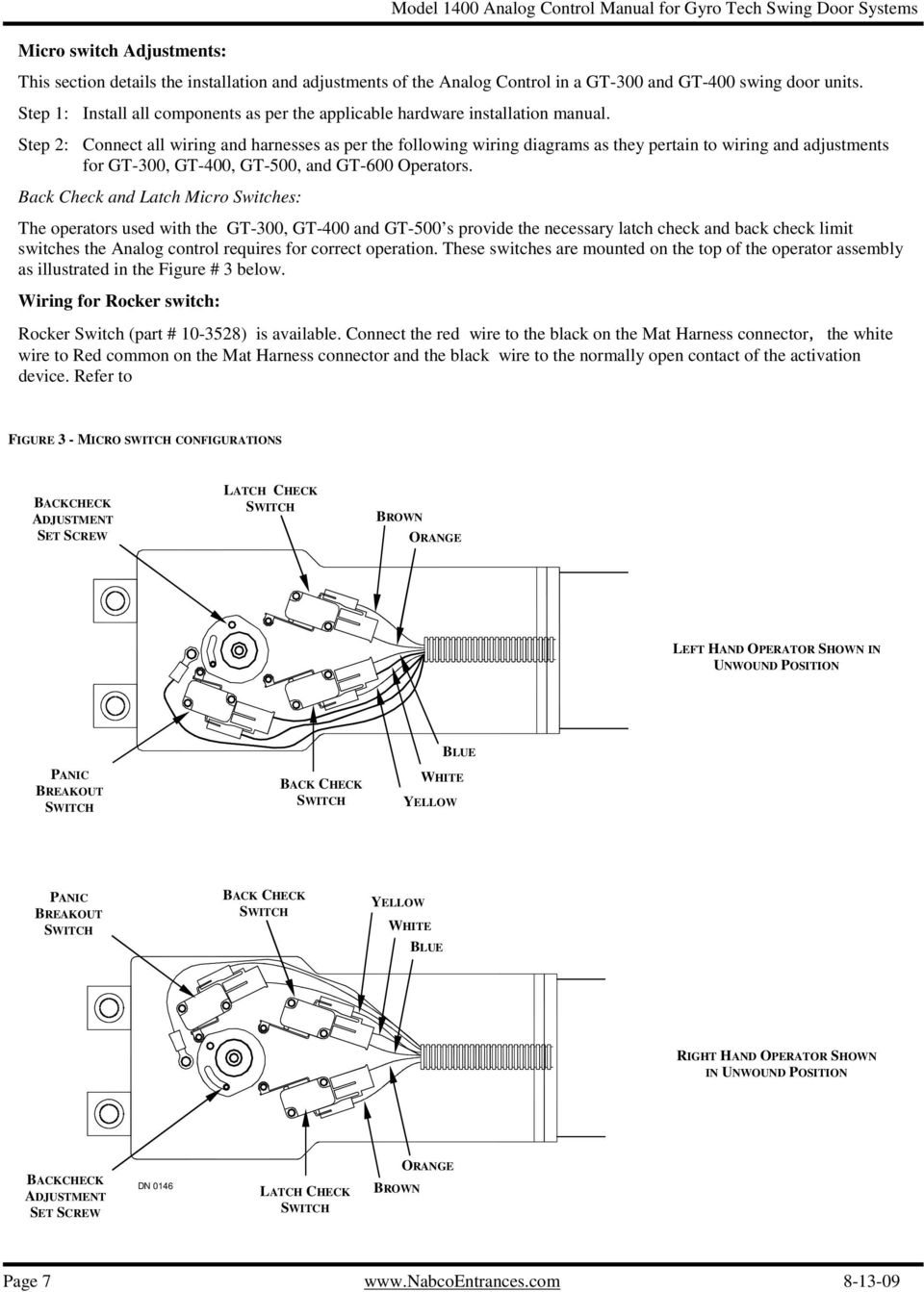 Analog Control Wiring Adjustment Manual For Gyro Tech Swing Door Micro Switch Diagram Step 2 Connect All And Harnesses As Per The Following Diagrams They