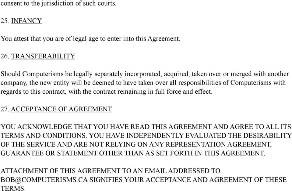 Computerisms with regards to this contract, with the contract remaining in full force and effect. 27.