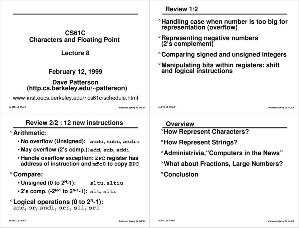 Review 1/2  CS61C Characters and Floating Point  Lecture 8  February
