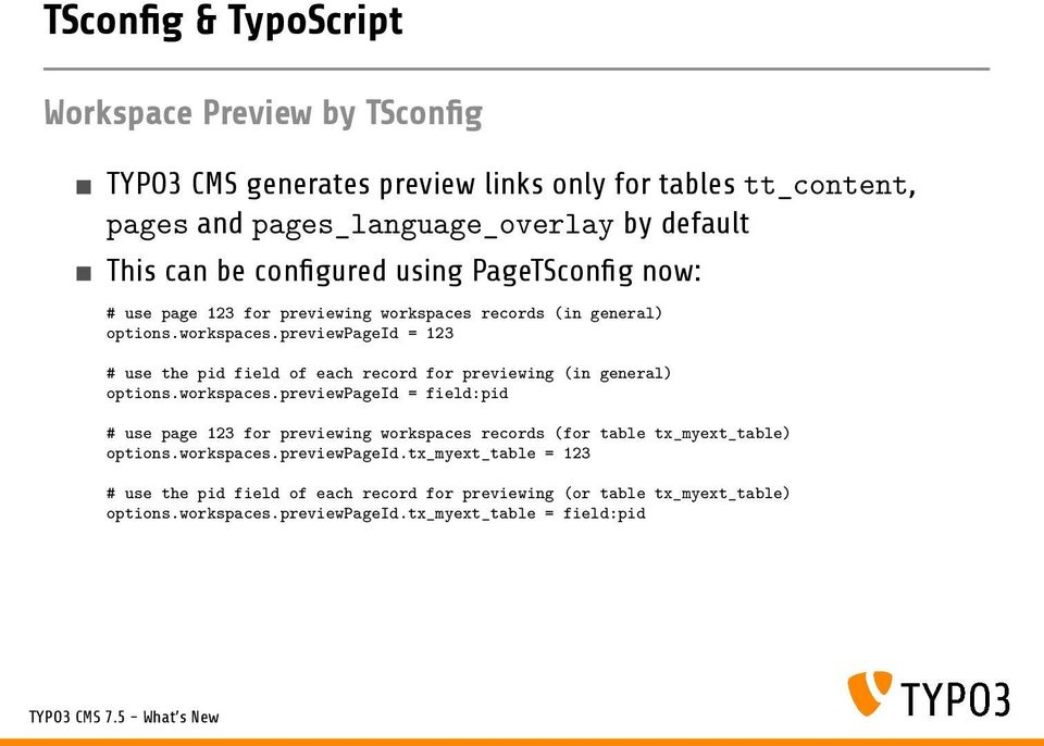TYPO3 CMS What s New Summary of the new features, changes