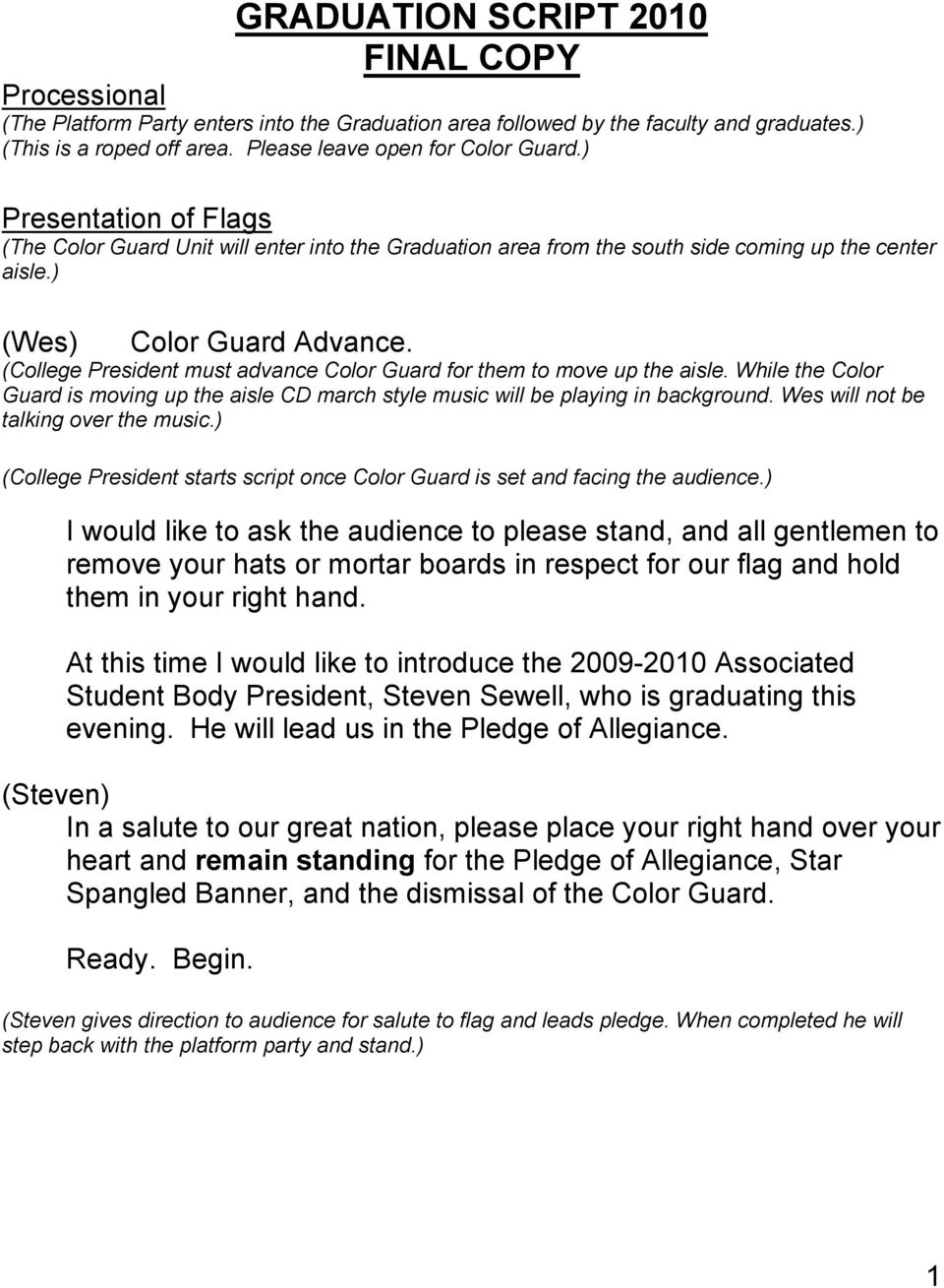 Presentation of Flags (The Color Guard Unit will enter into