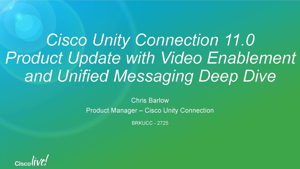 Cisco Unity Connection 11 0 Product Update with Video