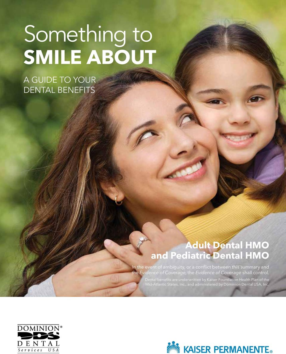 Something To Smile About Adult Dental Hmo And Pediatric Dental Hmo