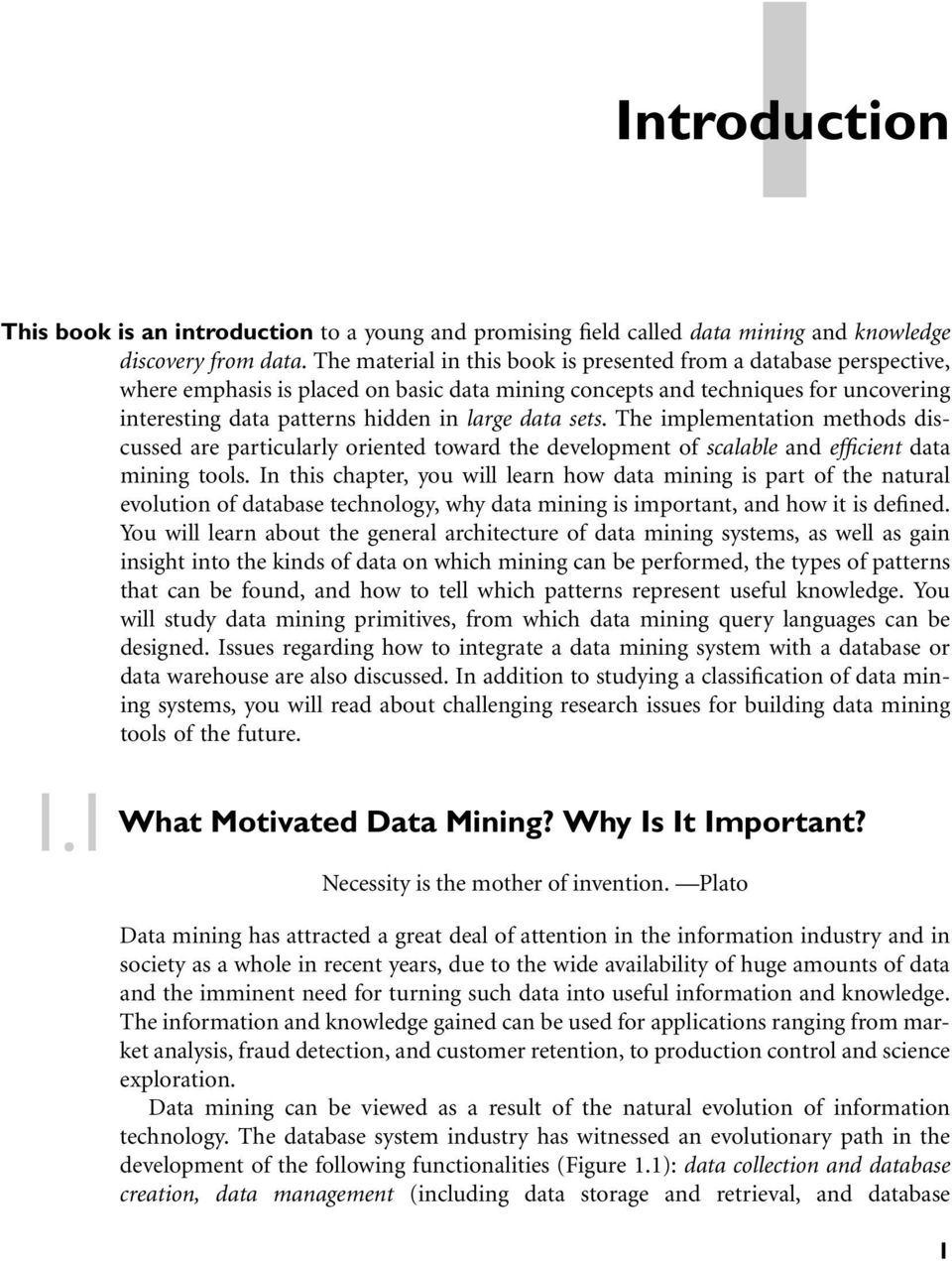 1.1. introduction. what motivated data mining? why is it important
