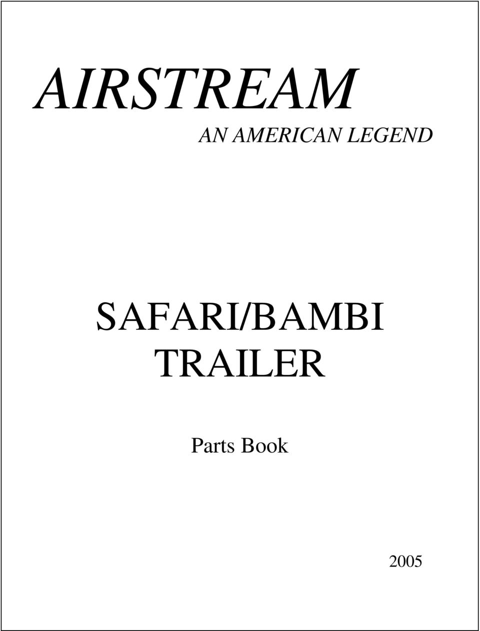 Airstream Safari Bambi Trailer An American Legend Parts Book Pdf Wiring Diagram For Transcription