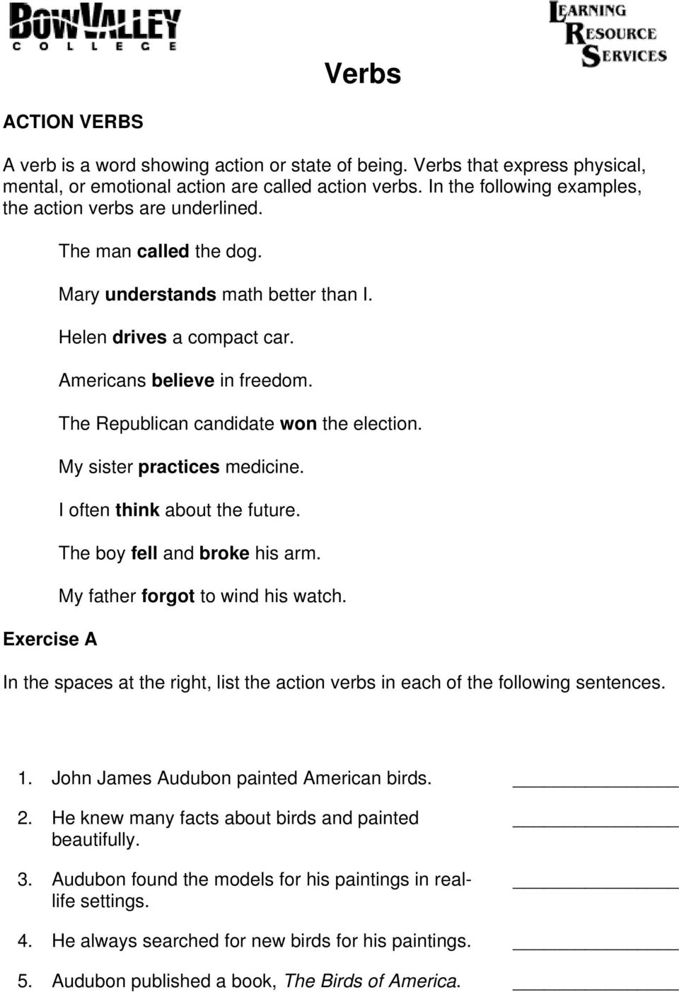 Verbs. In the spaces at the right, list the action verbs in each of the  following sentences. 1. John James Audubon painted American birds. - PDF  Free Download