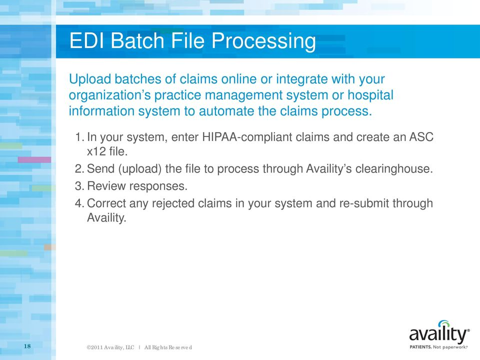 Claims and Electronic Data Interchange (EDI) File Management