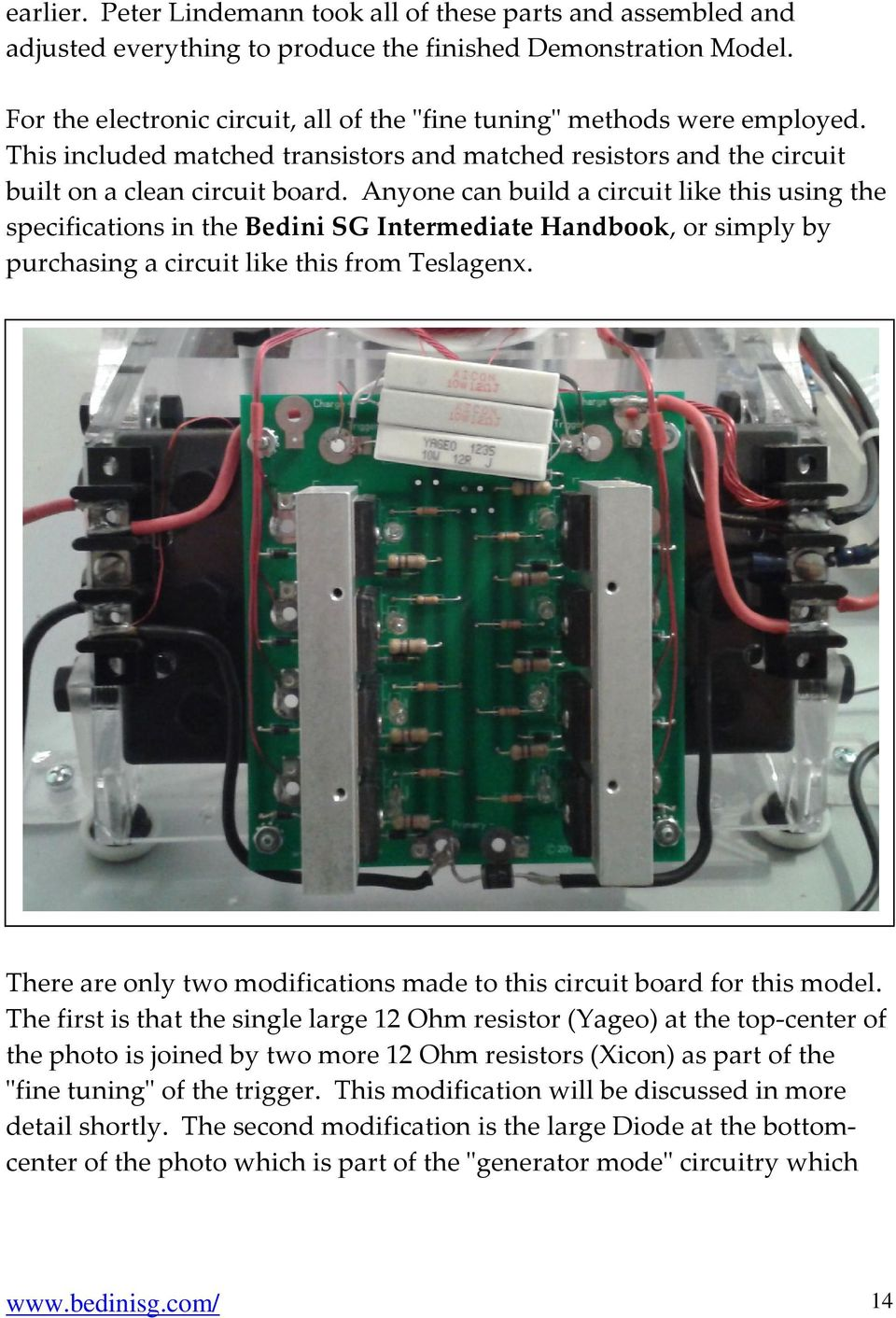 Bedini Sg The Complete Advanced Handbook Written By Peter Alternating Current Generator Diagram Besides Motor Anyone Can Build A Circuit Like This Using Specifications In Intermediate