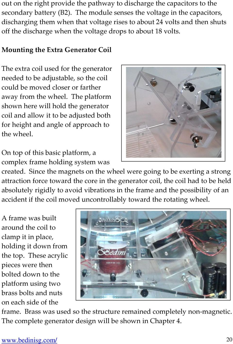Bedini Sg The Complete Advanced Handbook Written By Peter Thisdiagram Was Used John To Test Tesla Switch Mounting Extra Generator Coil For Needed Be Adjustable