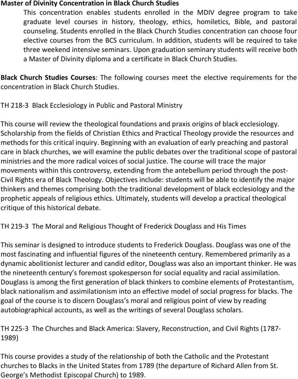Black Church Studies Courses: The following courses meet the