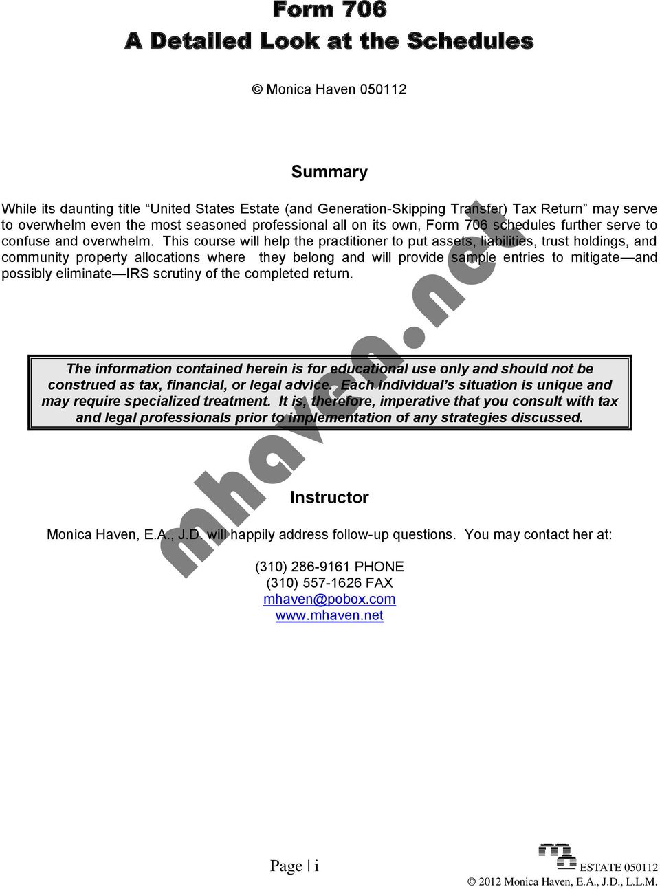 Form 706 A Detailed Look at the Schedules. Monica Haven Summary - PDF