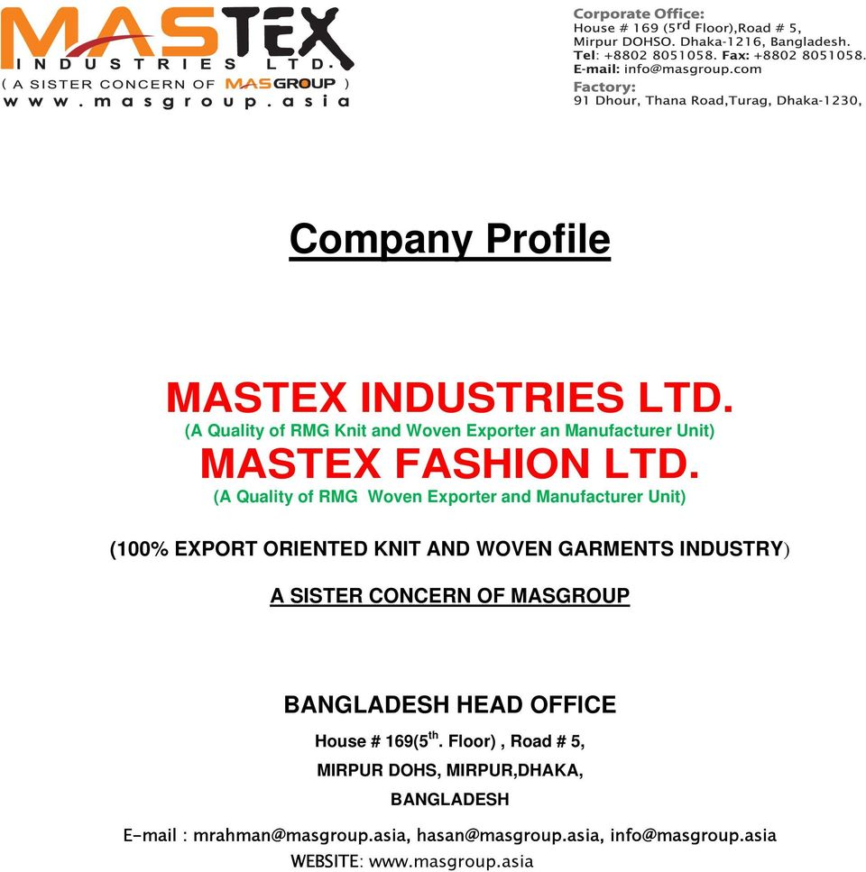 Company Profile (100% EXPORT ORIENTED KNIT AND WOVEN GARMENTS