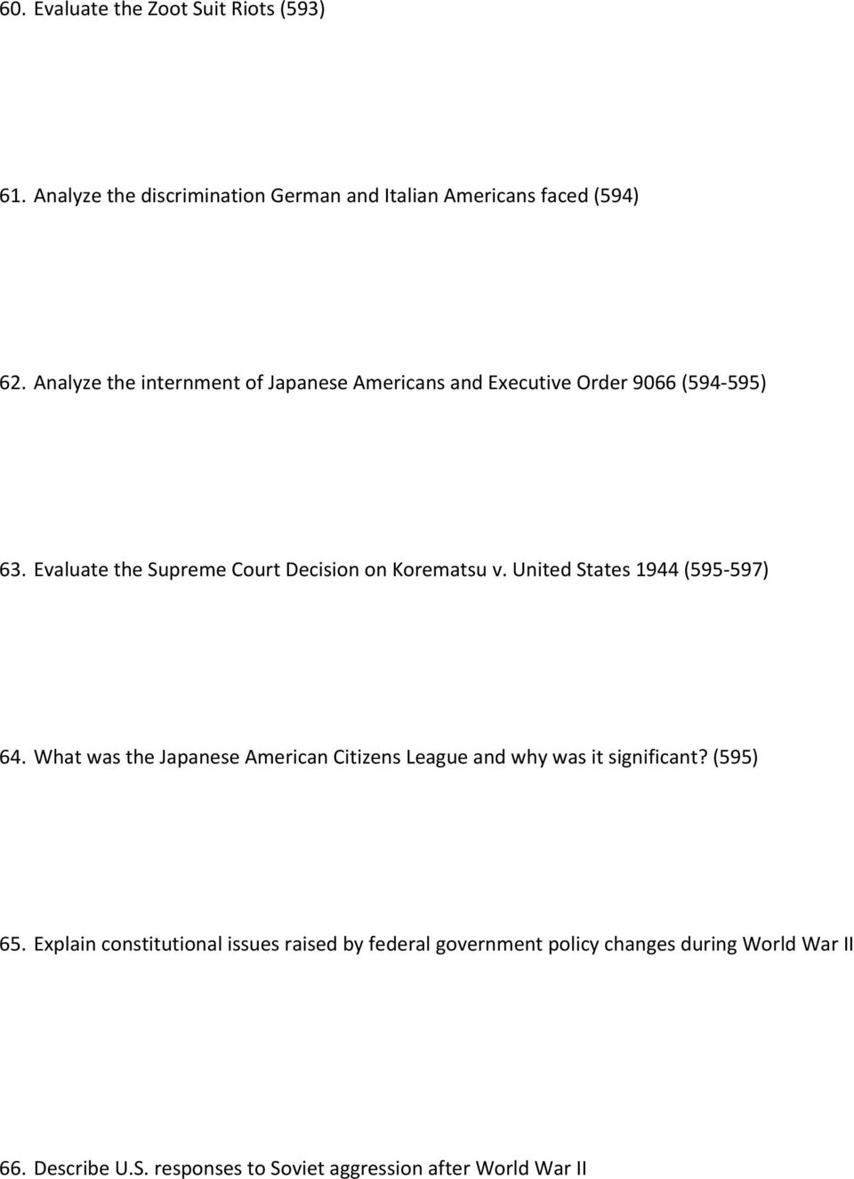 Evaluate the Supreme Court Decision on Korematsu v. United States 1944 (595-597) 64.