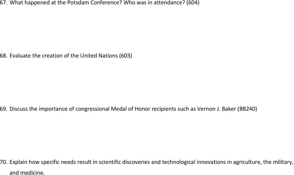 Discuss the importance of congressional Medal of Honor recipients such as Vernon J.