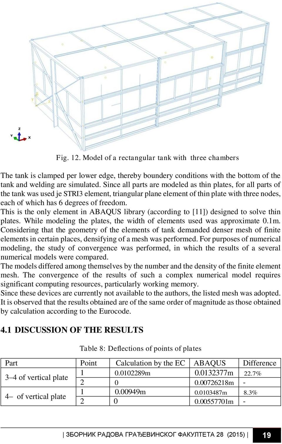 DIMENSIONING STEEL STRUCTURE OF RECTANGULAR TANK ACCORDING
