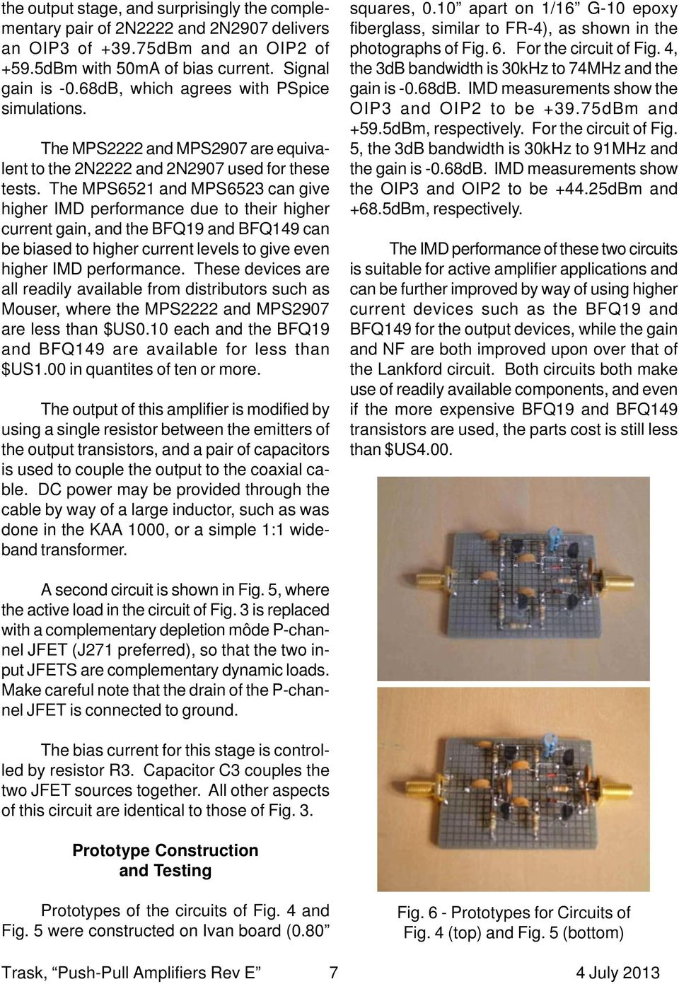 Complementary Push Pull Amplifiers For Active Antennas A Critical Tda2050 Amplifier With Current Environmental Protection The Mps6521 And Mps6523 Can Give Higher Imd Performance Due To Their Gain