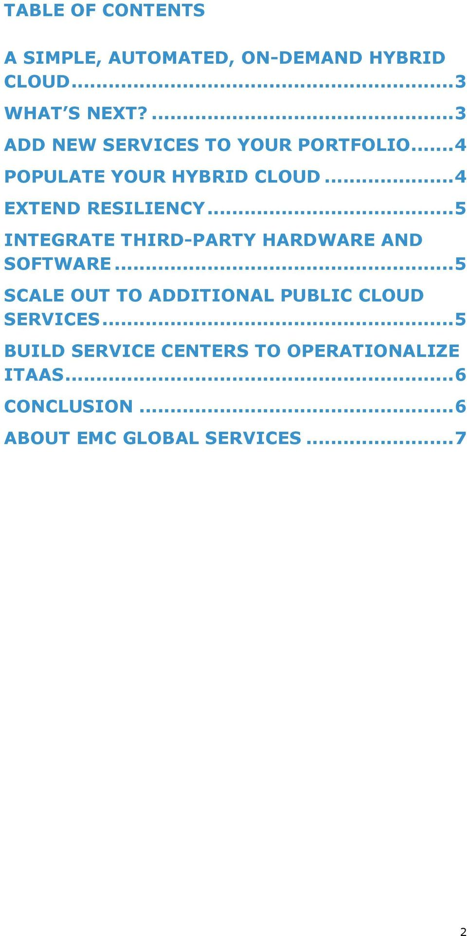 .. 5 INTEGRATE THIRD-PARTY HARDWARE AND SOFTWARE.