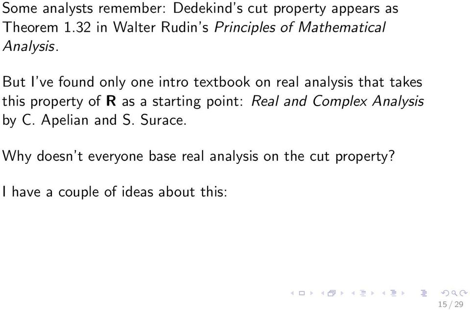 Dedekind s forgotten axiom and why we should teach it (and why we