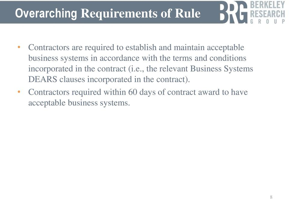 the contract (i.e., the relevant Business Systems DEARS clauses incorporated in the contract).