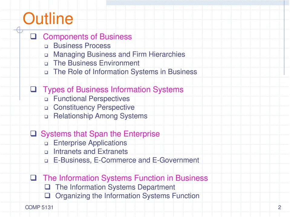 Among Systems Systems that Span the Enterprise Enterprise Applications Intranets and Extranets E-Business, E-Commerce and