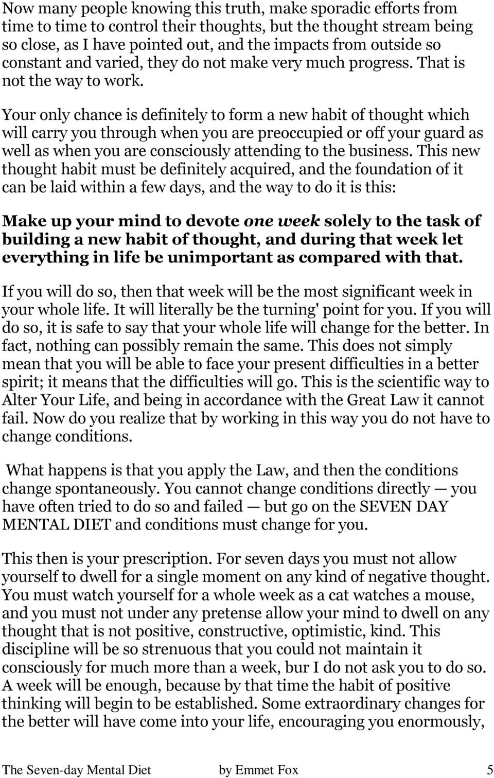 The 7day mental diet by emmet fox an e book download from this the seven day mental diet by emmet fox 5 your only chance is definitely to form a new habit of thought which will carry you fandeluxe Images