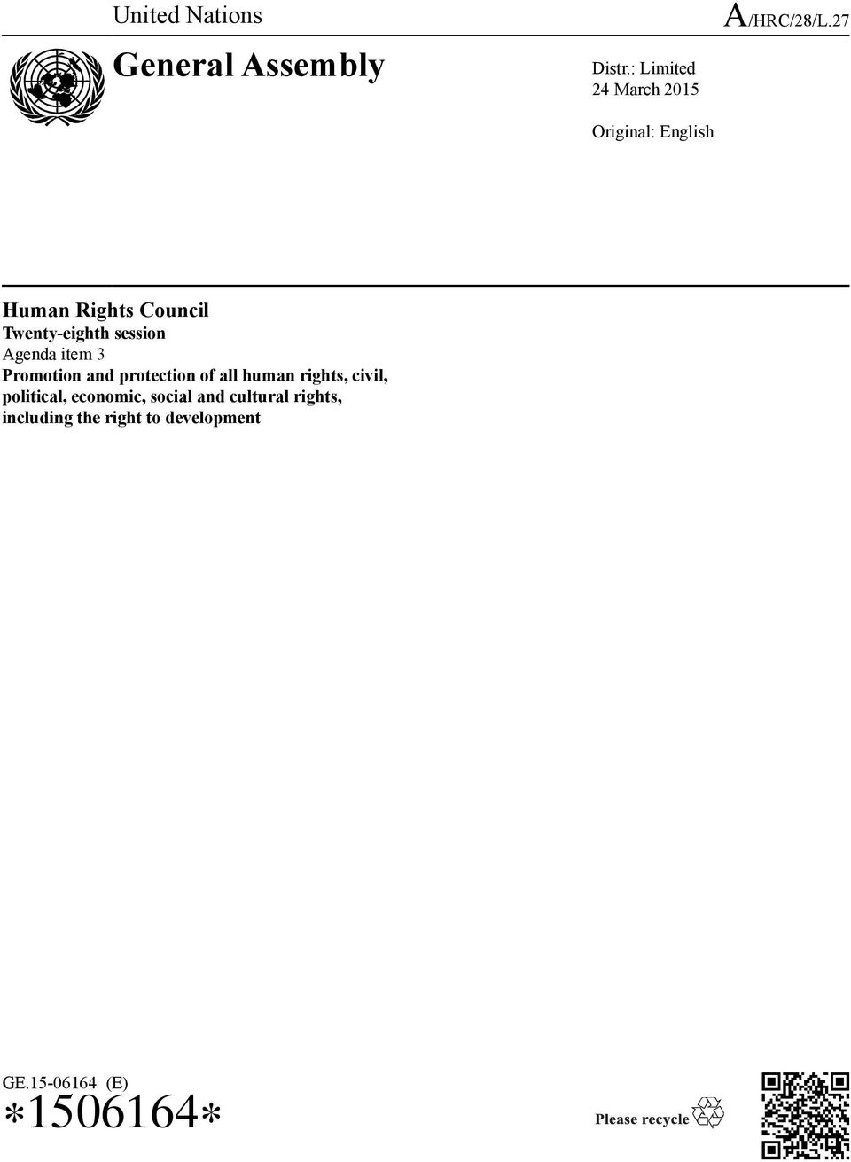 27 Human Rights Council Twenty-eighth session Agenda item 3 Promotion and
