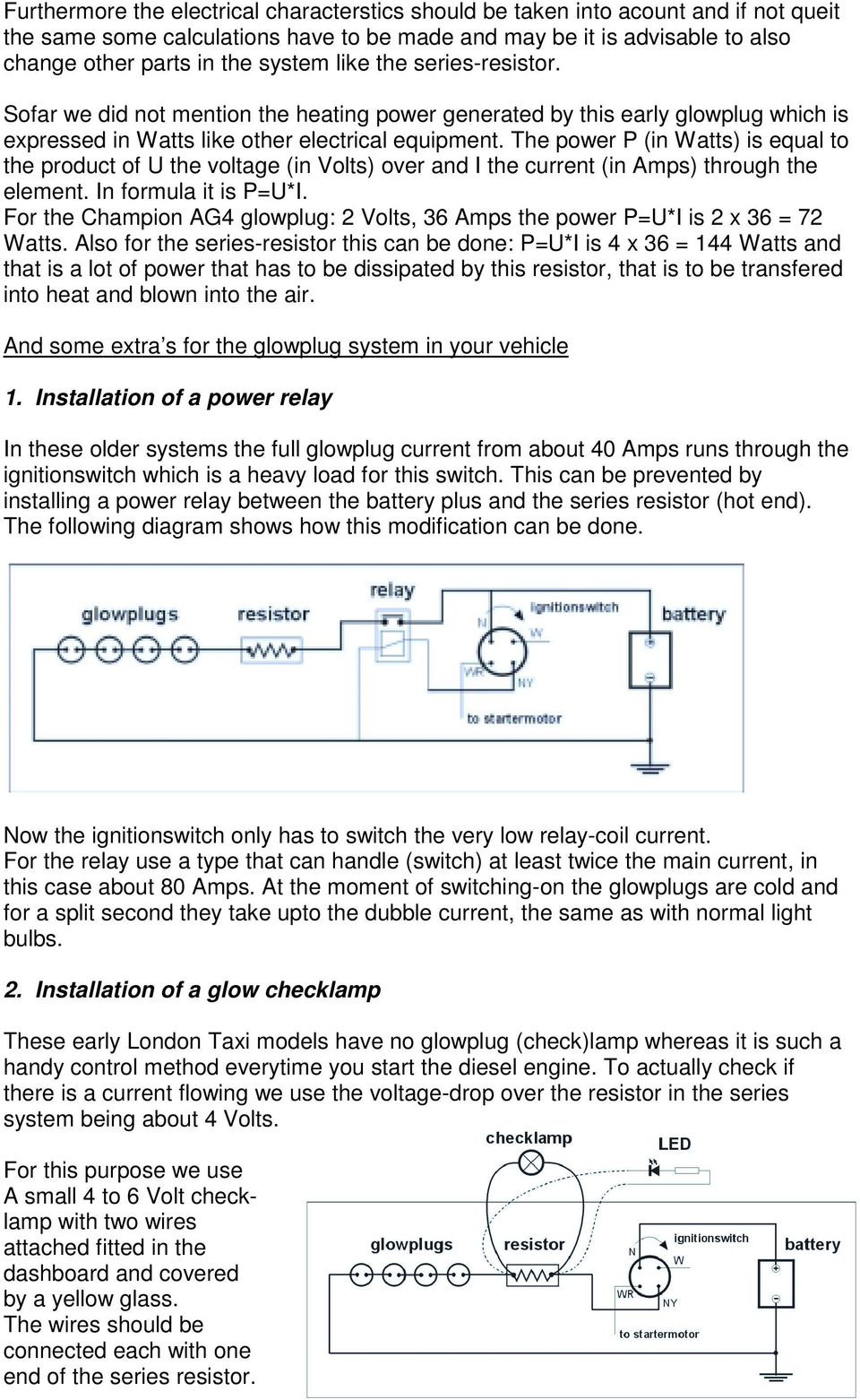 Glowplug Systems Part 1 Copyright Bert Van Tiel London Taxi Parallel Series Of Lights To A Switch On Opposite End Correct Way The Power P In Watts Is Equal Product U Voltage