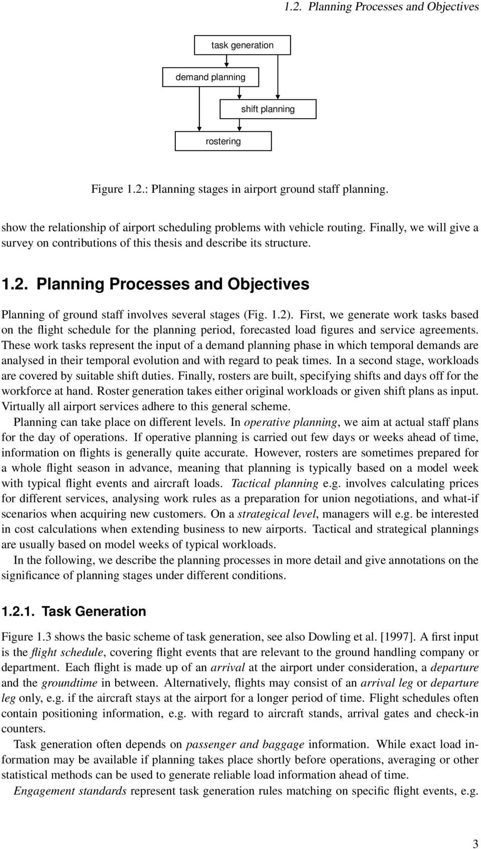 Plannng Processes and Objectves Plannng of ground staff nvolves several stages (Fg. 1.2).