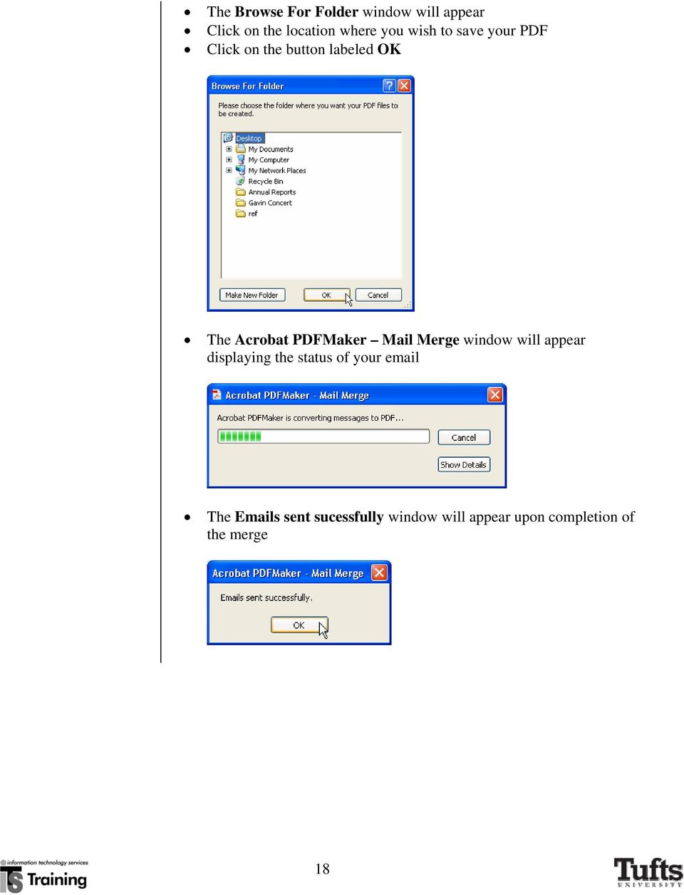 PDFMaker Mail Merge window will appear displaying the status of your