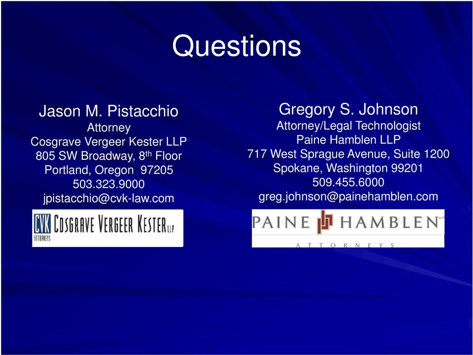 8 th Floor Paine Hamblen LLP 717 West Sprague Avenue, Suite 1200 Portland,