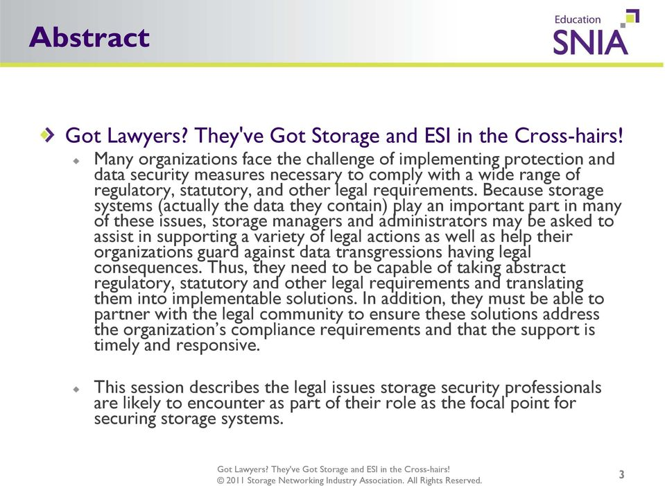 actions as well as help their organizations guard against data transgressions having legal consequences.