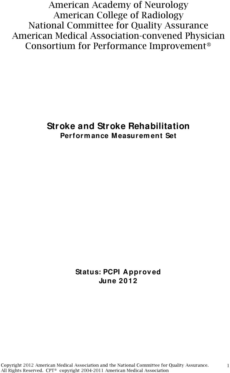 Physician Consortium for Performance Improvement Stroke and Stroke