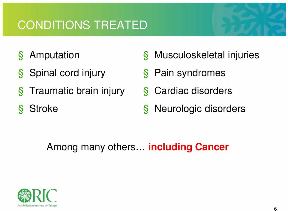 injuries Pain syndromes Cardiac disorders