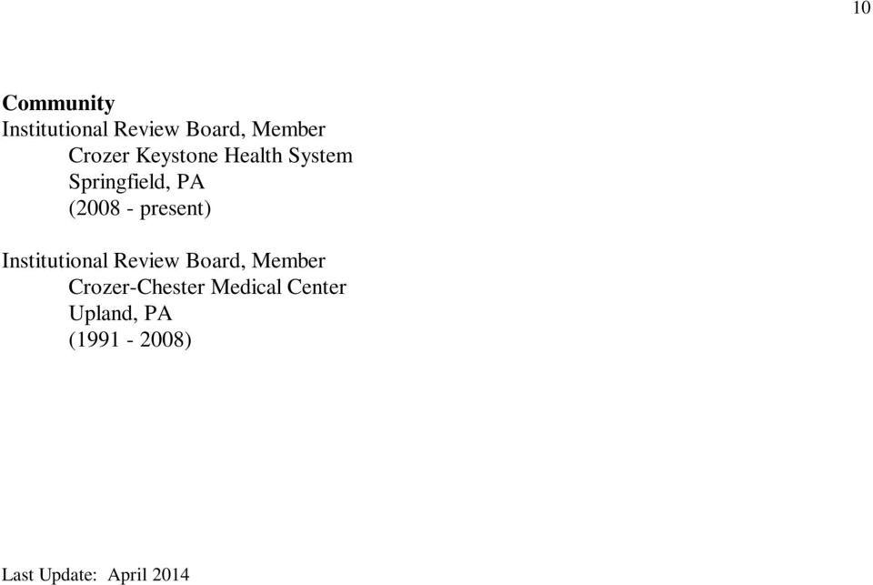 Institutional Review Board, Member Crozer-Chester