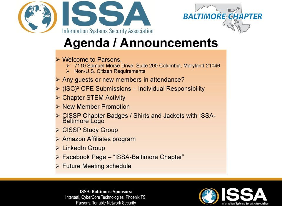/ Shirts and Jackets with ISSA- Baltimore Logo CISSP Study Group Amazon Affiliates program LinkedIn Group