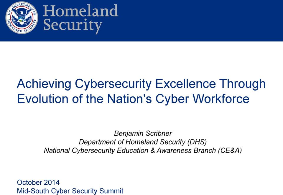 Department of (DHS) National Cybersecurity Education &