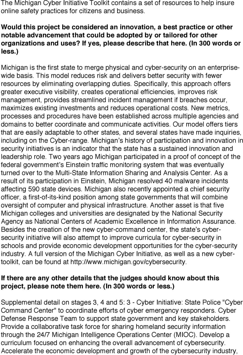 (In 300 words or less.) Michigan is the first state to merge physical and cyber-security on an enterprisewide basis.