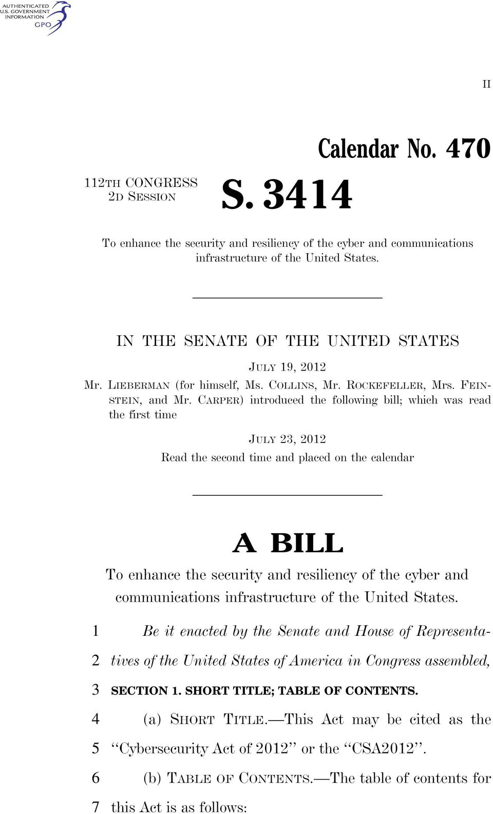 CARPER) introduced the following bill; which was read the first time JULY, Read the second time and placed on the calendar A BILL To enhance the security and resiliency of the cyber and