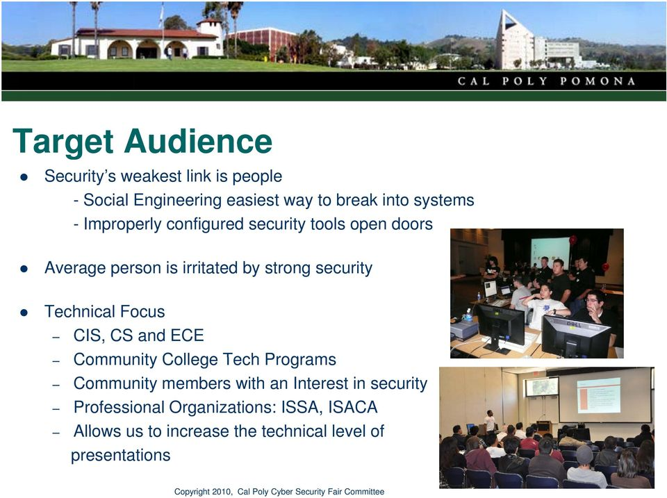 security Technical Focus CIS, CS and ECE Community College Tech Programs Community members with an