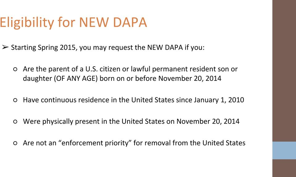 citizen or lawful permanent resident son or daughter (OF ANY AGE) born on or before November 20, 2014