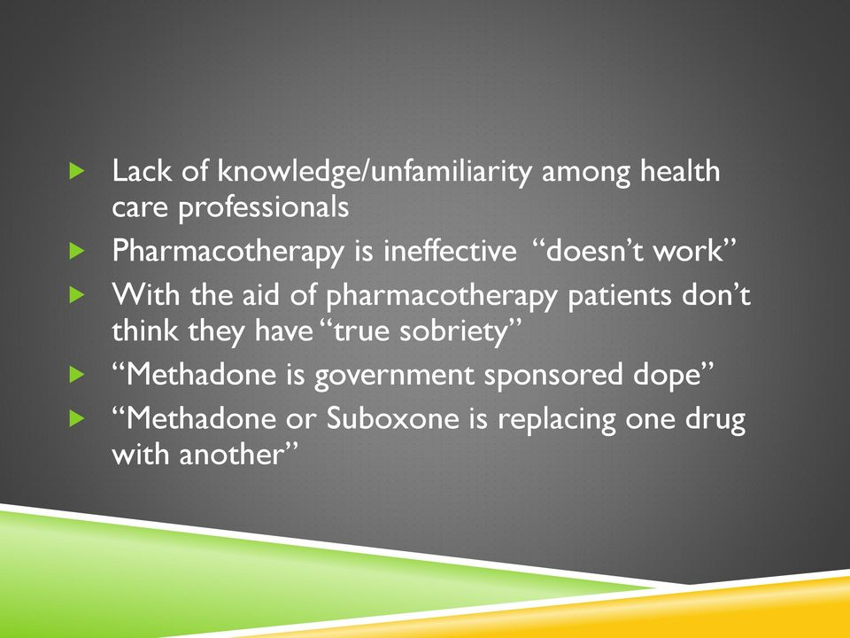 pharmacotherapy patients don t think they have true sobriety