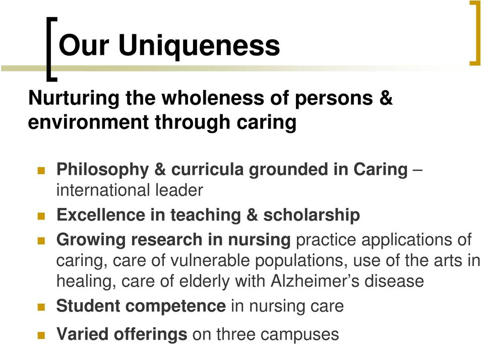 nursing practice applications of caring, care of vulnerable populations, use of the arts in healing,