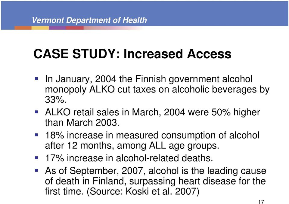 18% increase in measured consumption of alcohol after 12 months, among ALL age groups.