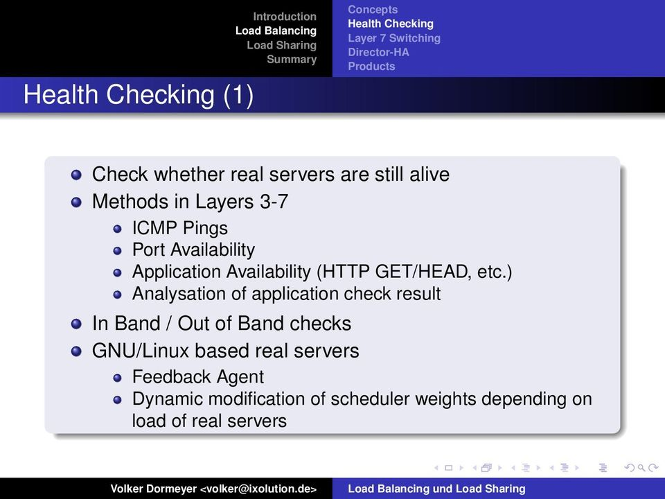) Analysation of application check result In Band / Out of Band checks GNU/Linux