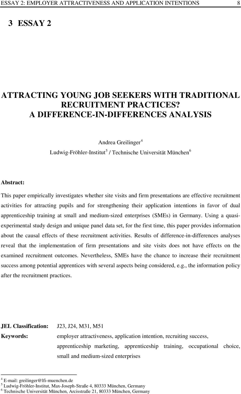 presentations are effective recruitment activities for attracting pupils and for strengthening their application intentions in favor of dual apprenticeship training at small and medium-sized