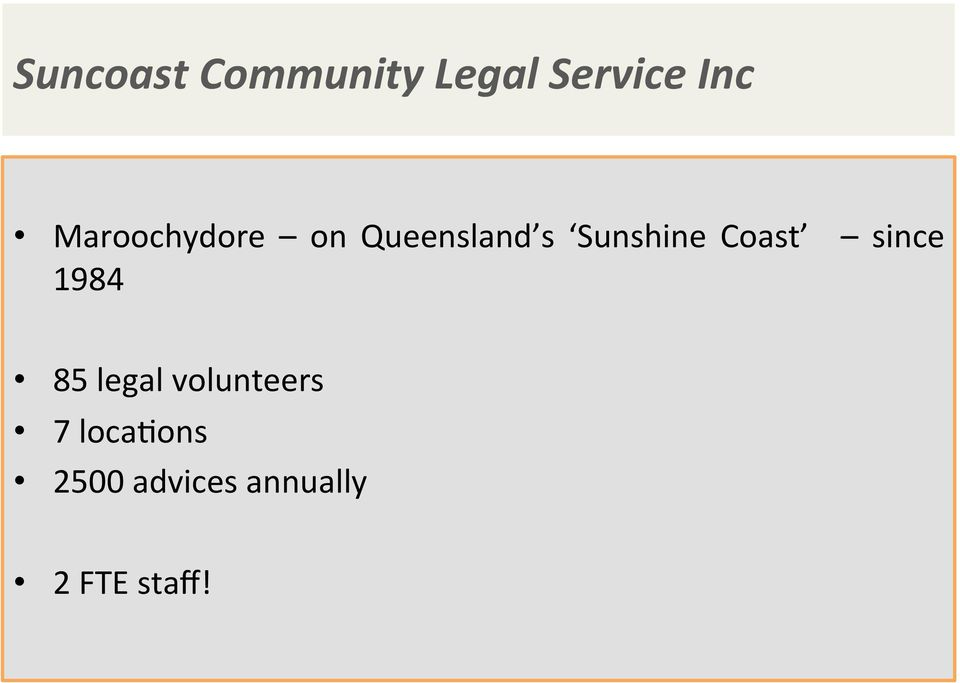 Coast since 1984 85 legal volunteers 7