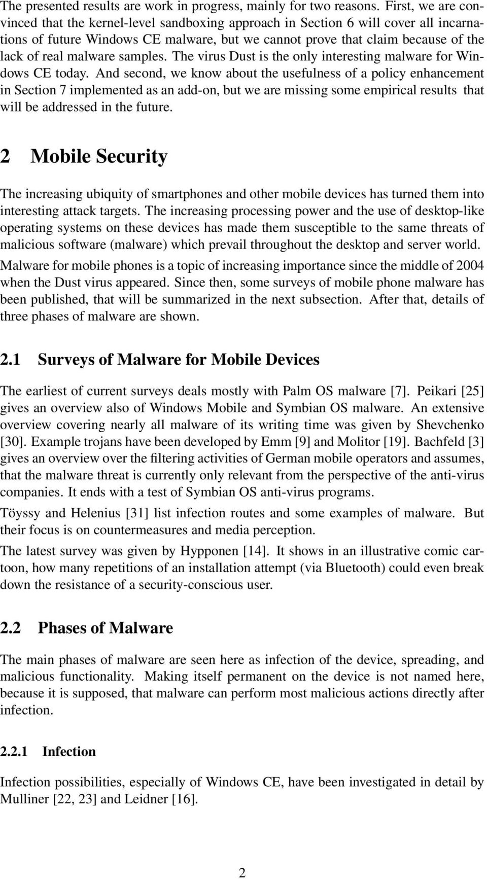 malware samples. The virus Dust is the only interesting malware for Windows CE today.